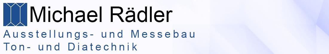 Michael Rädler Ausstellungs- und Messebau